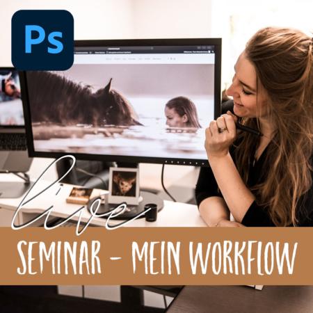 OnlineSeminar Photoshop Mein Workflow von Alexandra Evang Photographie